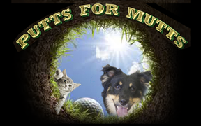 4th Annual Putts for Mutts Golf Tournament